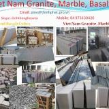 Viet Nam Stones- Basalt, Granite, Marble